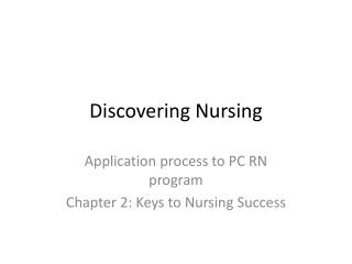 Discovering Nursing