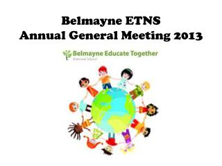 Belmayne  ETNS Annual General Meeting 2013