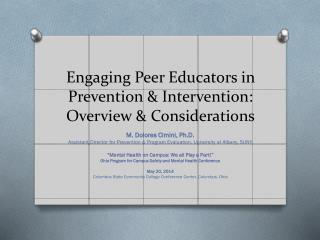 Engaging Peer Educators in Prevention & Intervention: Overview & Considerations