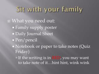 Sit with your family