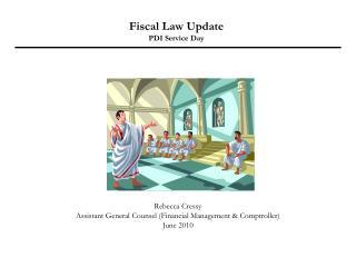 Fiscal Law Update PDI Service Day
