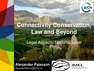 Connectivity Conservation, Law and Beyond