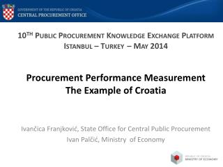 Procurement  Performance  Measurement The  Example of Croatia