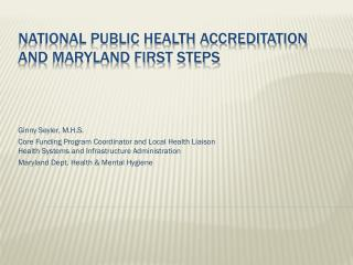NATIONAL Public health ACCREDITATION and Maryland first steps