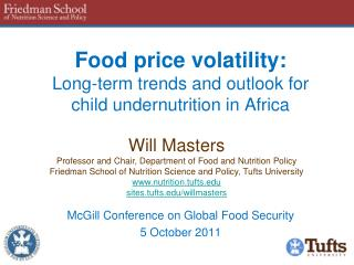 Food price volatility: L ong-term trends and outlook for child  undernutrition in Africa