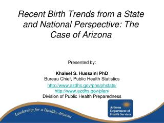 Recent Birth Trends from a State and National Perspective: The Case of  Arizona