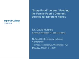 """Story Food"" versus ""Feeding the Family Food"": Different Strokes for Different Folks?"