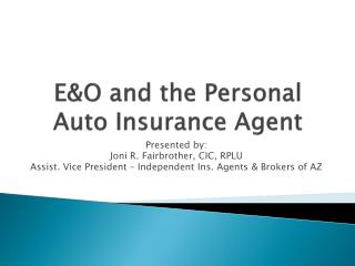 E&O and the Personal Auto Insurance Agent