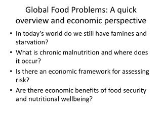 Global Food Problems: A quick overview and economic perspective