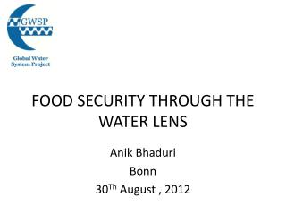 FOOD SECURITY THROUGH THE WATER LENS