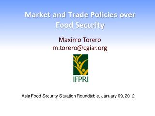 Market and Trade Policies  over Food Security