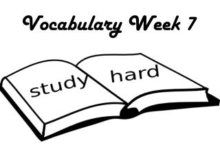 Vocabulary Week 7