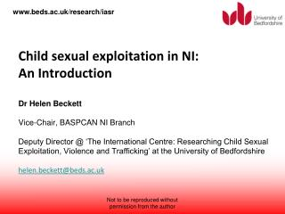 Child Sexual Exploitation Form of sexual abuse Under 18s