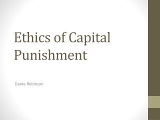 Ethics of Capital Punishment