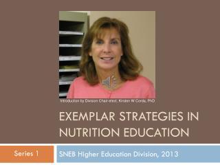 Exemplar strategies in Nutrition Education
