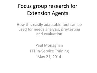 Focus group research for  Extension Agents