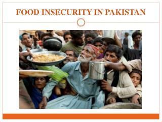 FOOD INSECURITY IN PAKISTAN