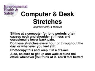 Computer & Desk Stretches Approximately 4 Minutes