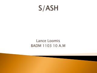 S/ASH