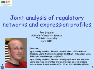 Joint analysis of regulatory networks and expression profiles