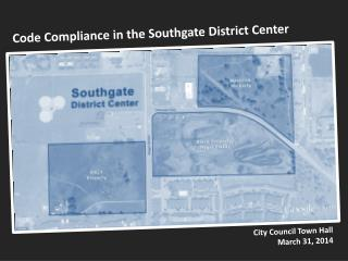 Code Compliance in the Southgate District Center