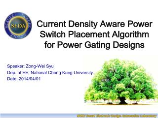Current Density Aware Power Switch Placement Algorithm for Power Gating Designs