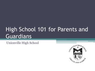 High School 101 for Parents and Guardians