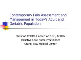 Contemporary Pain Assessment and Management in Today's Adult and Geriatric Population