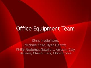 Office Equipment Team