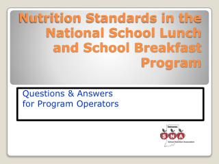 Nutrition Standards in the National School Lunch and School Breakfast Program