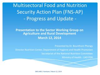 Multisectoral Food and Nutrition Security Action Plan (FNS-AP) - Progress and Update -
