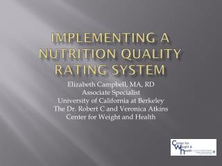 Implementing a Nutrition Quality Rating System