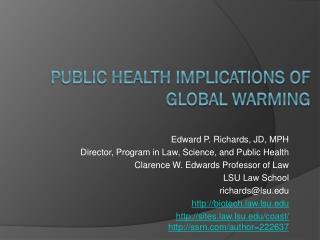 Public Health Implications of Global Warming