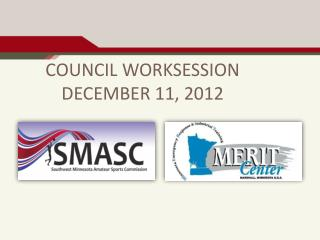COUNCIL WORKSESSION DECEMBER 11, 2012