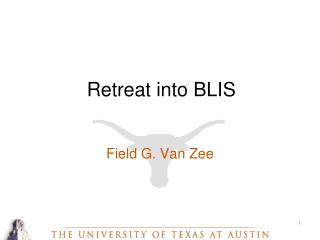 Retreat into BLIS