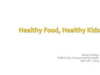Healthy Food, Healthy Kids