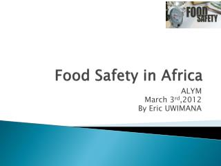 Food Safety in Africa