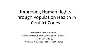 Improving Human Rights Through Population Health in Conflict Zones