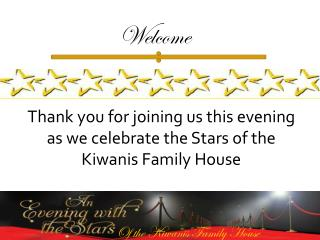 Of the Kiwanis Family House