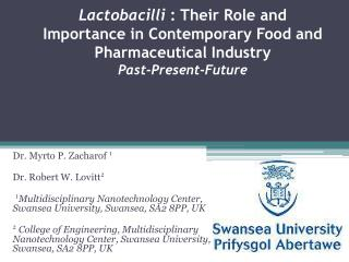 Lactobacilli  : Their Role and Importance in Contemporary Food and Pharmaceutical Industry Past-Present-Future