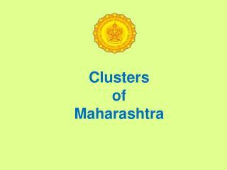 Clusters  of  Maharashtra
