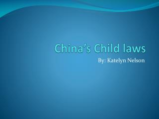 China's Child laws