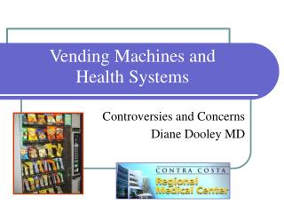 Vending Machines and  Health Systems
