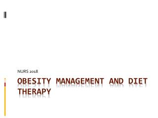 Obesity  Management and Diet Therapy