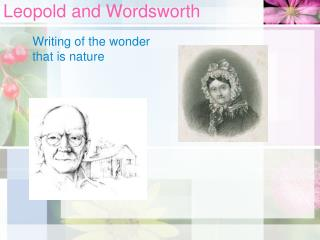 Leopold and Wordsworth