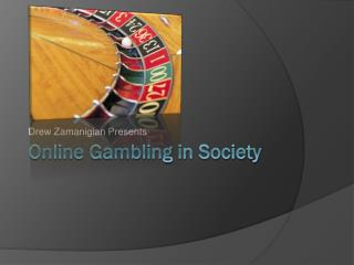 Online Gambling in Society