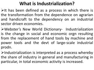 What is Industrialization?