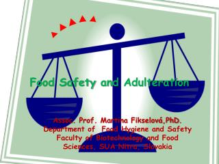 Food Safety  and  Adulteration