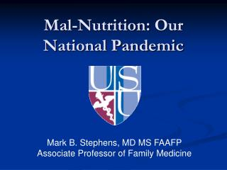 Mal-Nutrition :  Our  N ational Pandemic