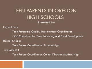Teen Parents In Oregon high schools